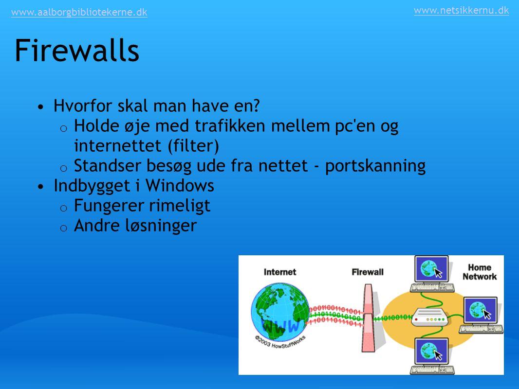 Firewalls Hvorfor skal man have en