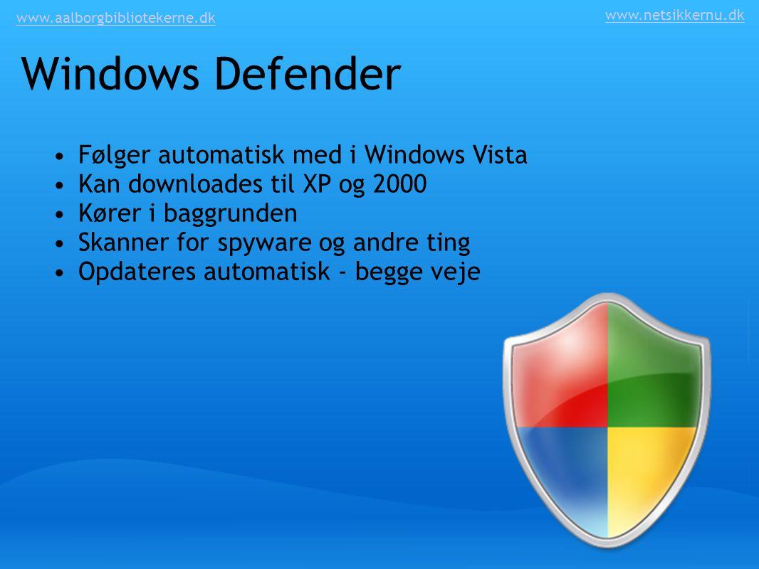 Windows Defender Følger automatisk med i Windows Vista