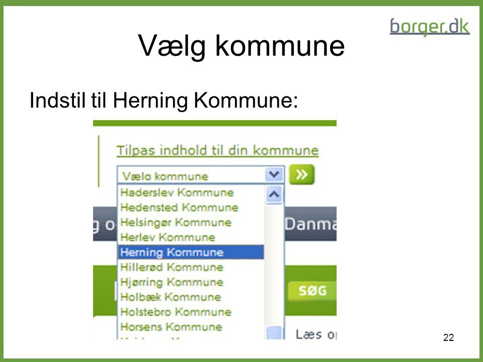 Vælg kommune Indstil til Herning Kommune: