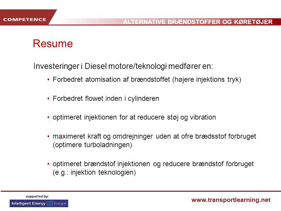 Resume Investeringer i Diesel motore/teknologi medfører en: