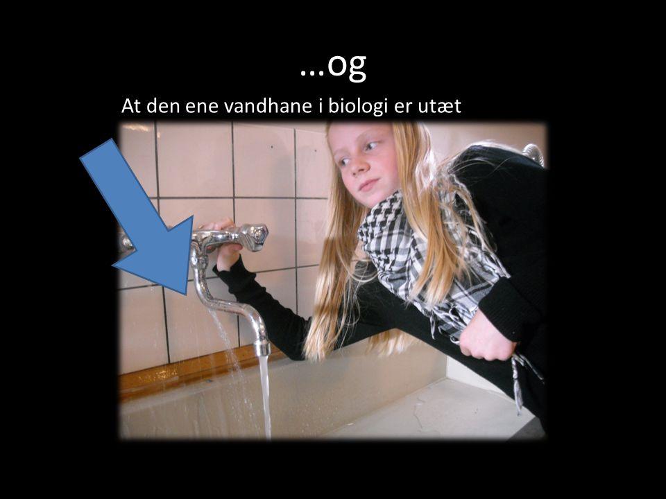 …og At den ene vandhane i biologi er utæt