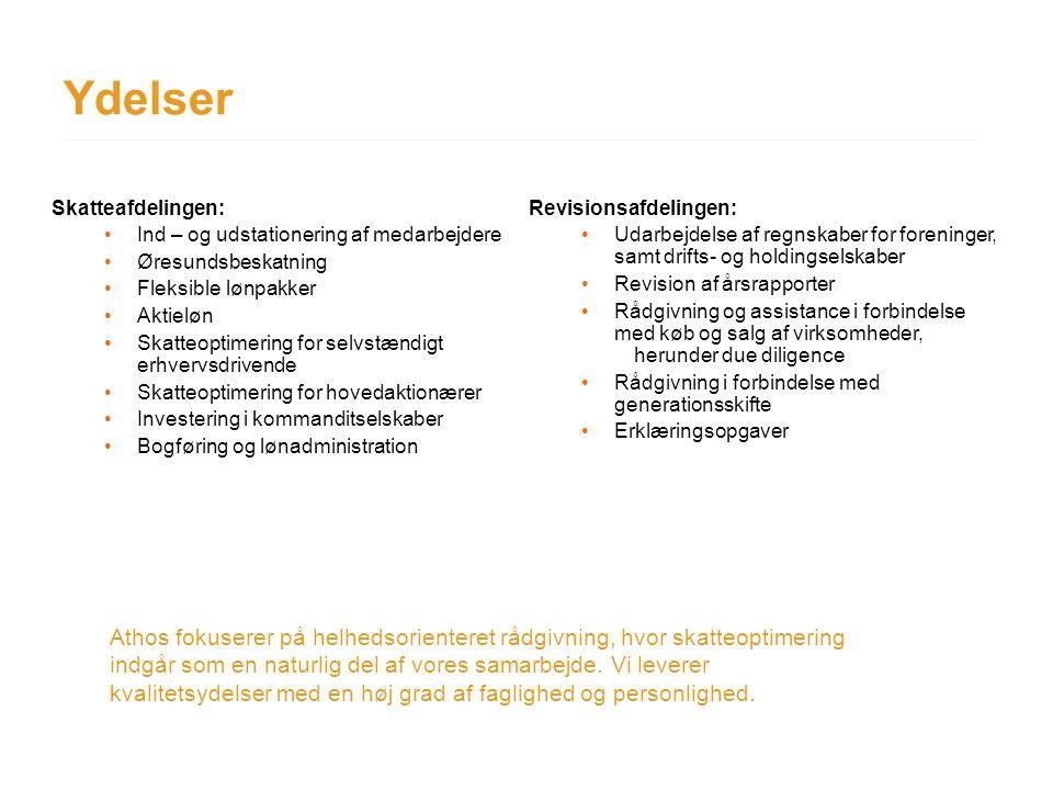 Ydelser Skatteafdelingen: Ind – og udstationering af medarbejdere. Øresundsbeskatning. Fleksible lønpakker.