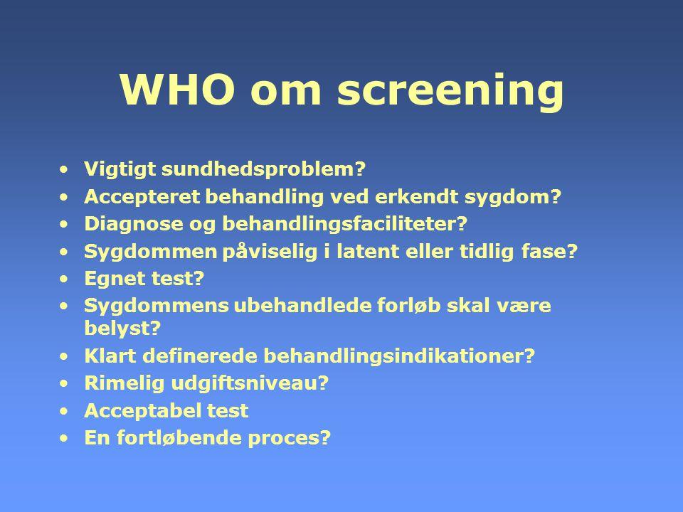 WHO om screening Vigtigt sundhedsproblem