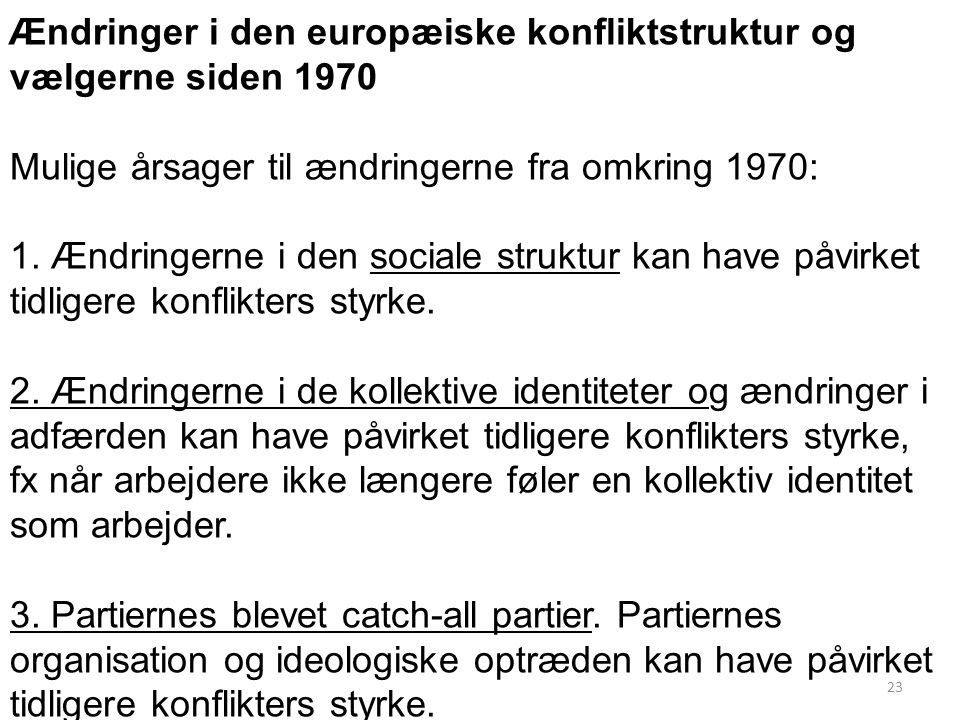 Ændringer i den europæiske konfliktstruktur og vælgerne siden 1970
