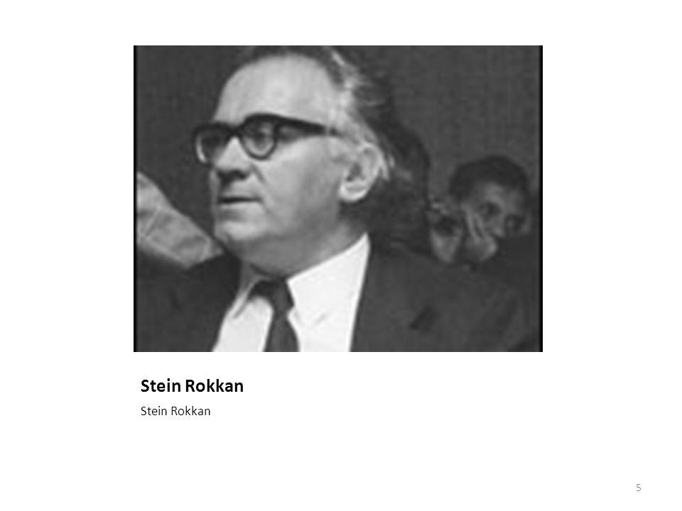Stein Rokkan Stein Rokkan
