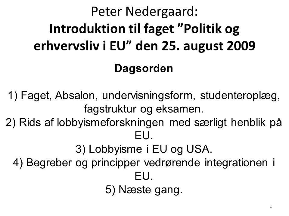 Peter Nedergaard: Introduktion til faget Politik og erhvervsliv i EU den 25. august 2009