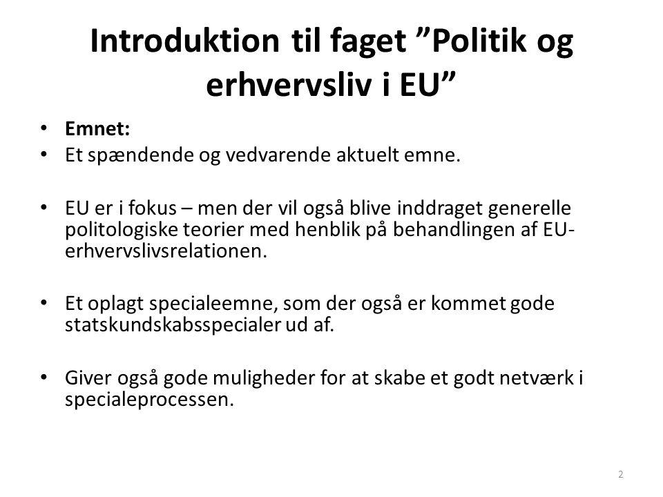 Introduktion til faget Politik og erhvervsliv i EU