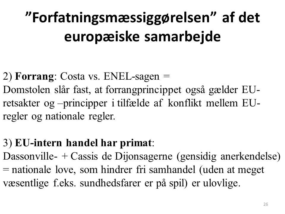Forfatningsmæssiggørelsen af det europæiske samarbejde