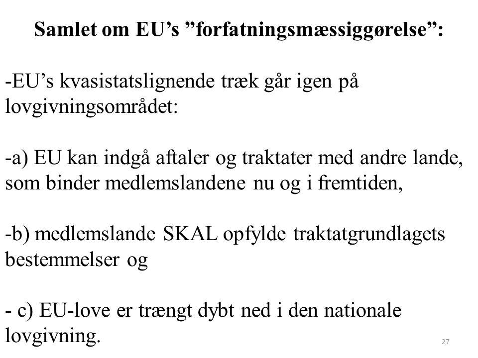 Samlet om EU's forfatningsmæssiggørelse :