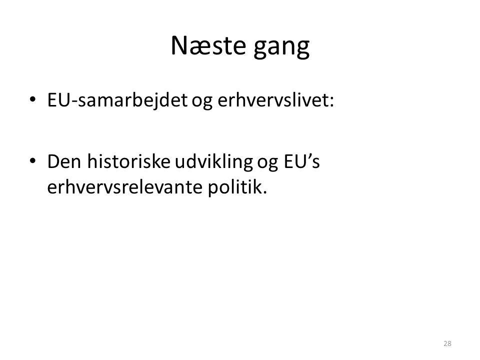 Næste gang EU-samarbejdet og erhvervslivet: