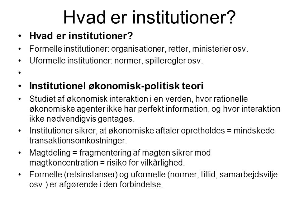 Hvad er institutioner Hvad er institutioner