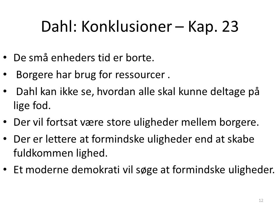 Dahl: Konklusioner – Kap. 23