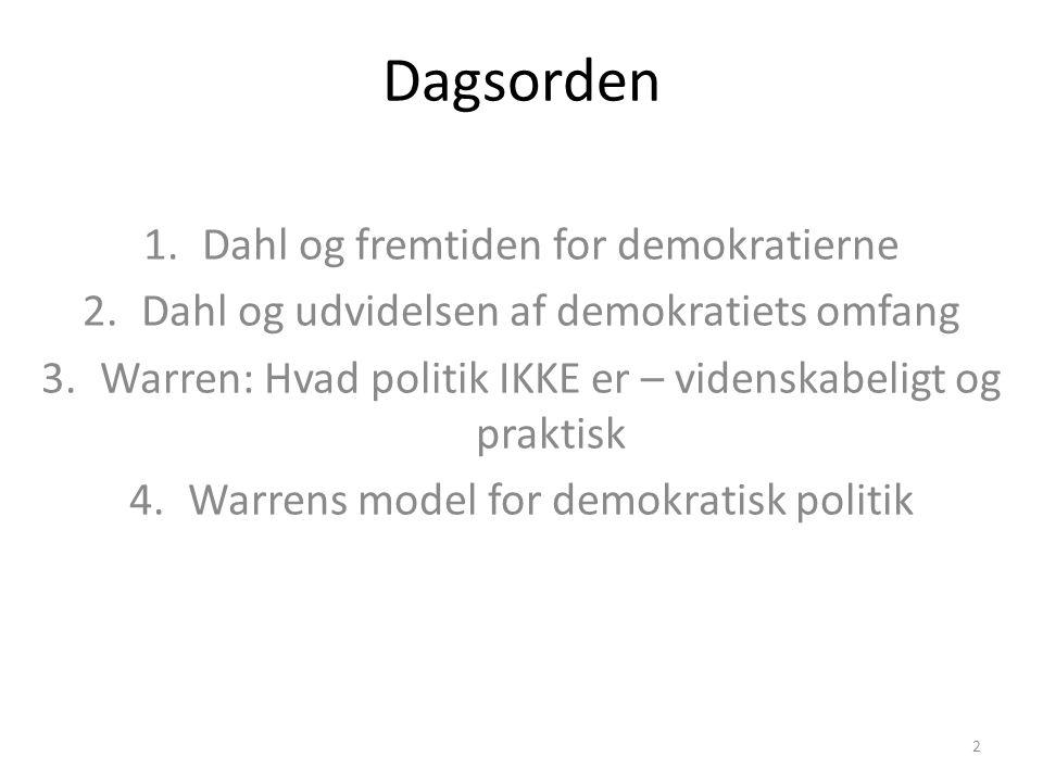 Dagsorden Dahl og fremtiden for demokratierne