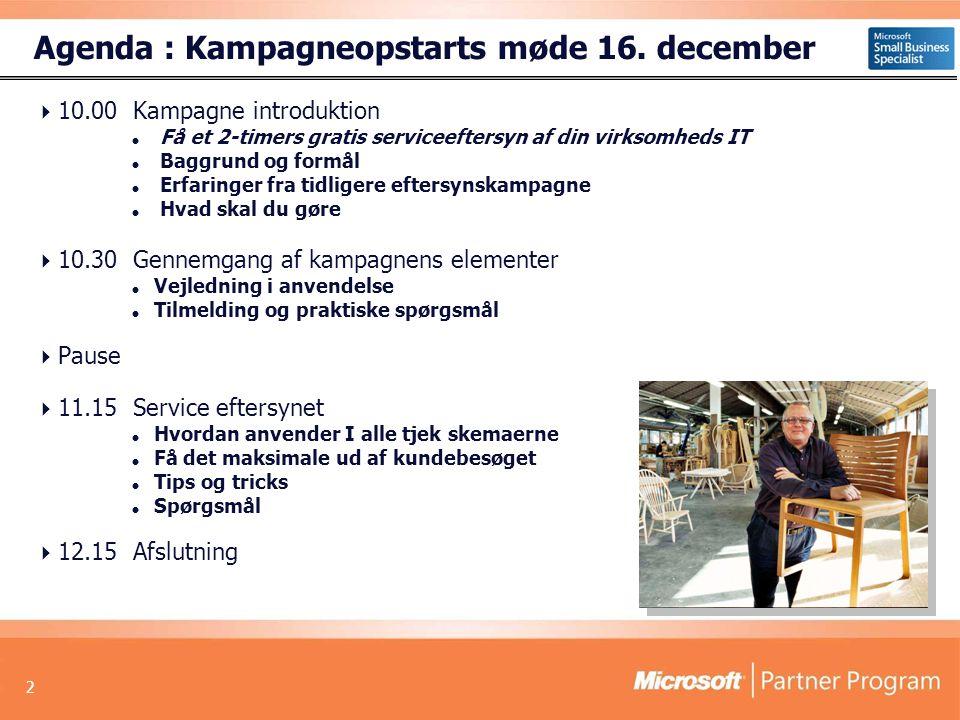 Agenda : Kampagneopstarts møde 16. december