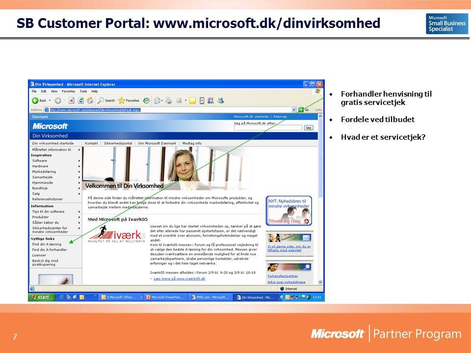 SB Customer Portal: www.microsoft.dk/dinvirksomhed