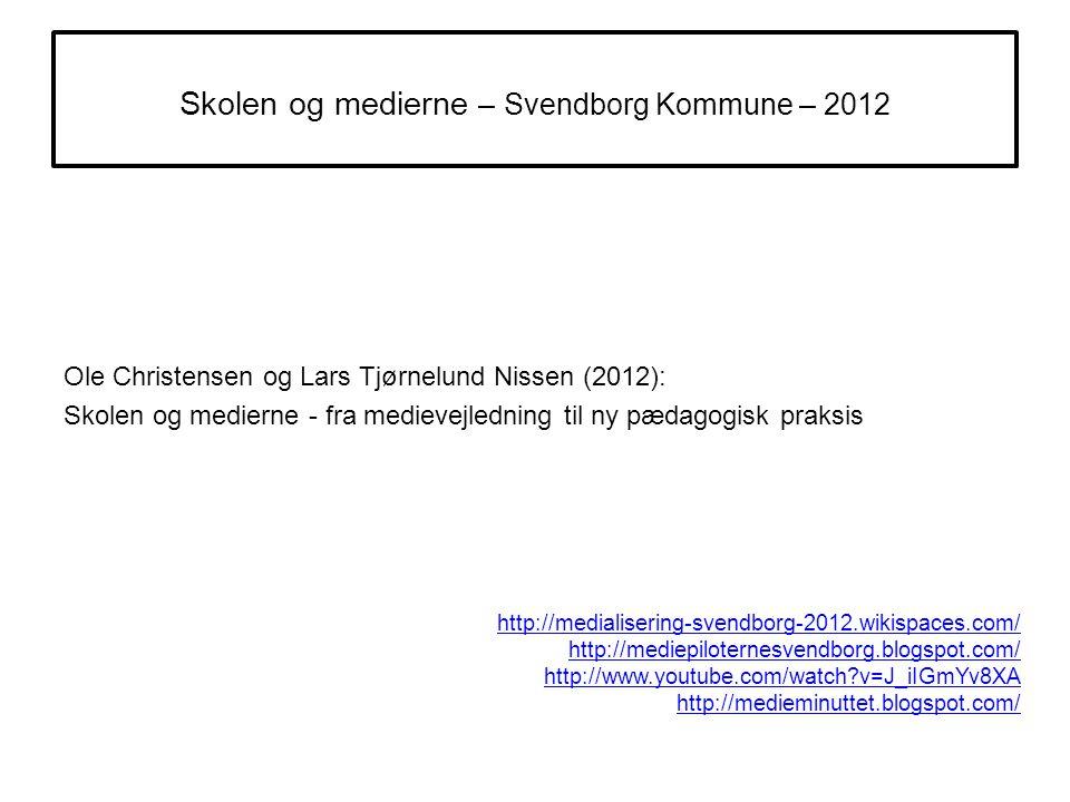 Skolen og medierne – Svendborg Kommune – 2012