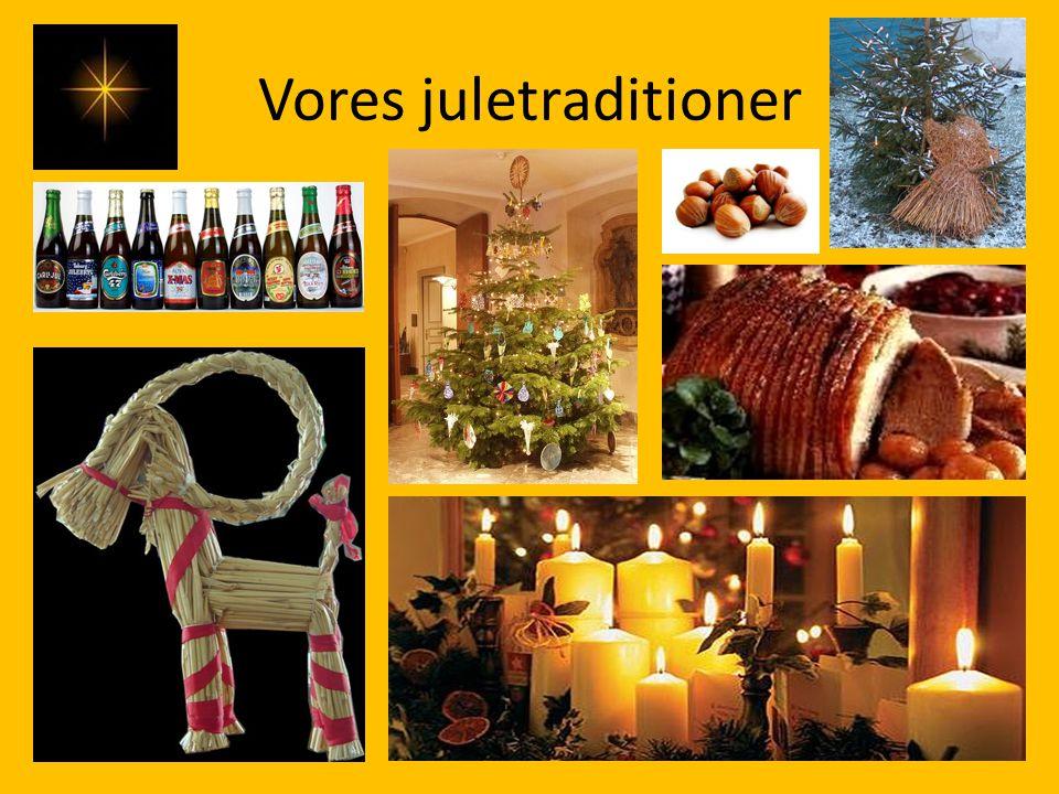 Vores juletraditioner
