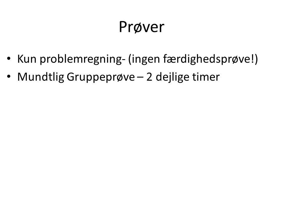 Prøver Kun problemregning- (ingen færdighedsprøve!)