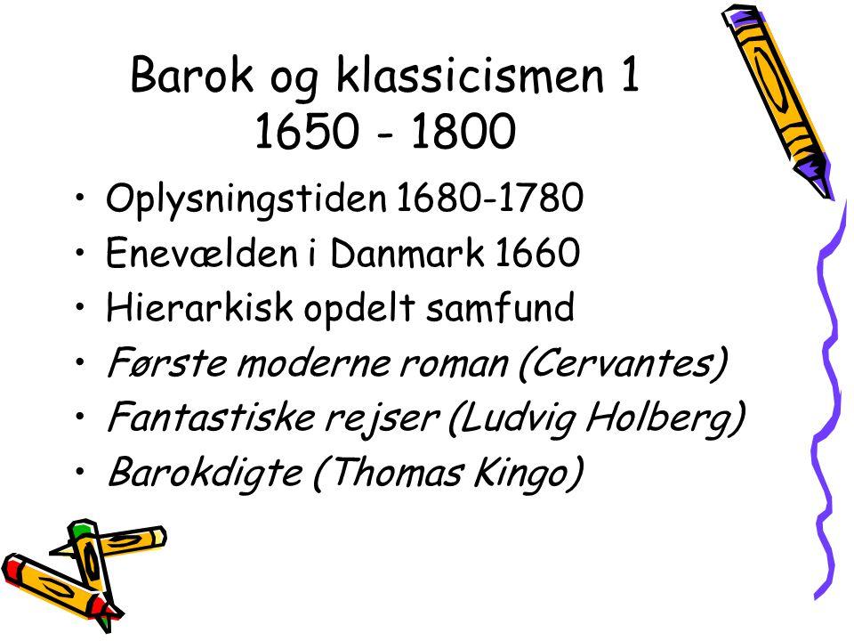 Barok og klassicismen 1 1650 - 1800