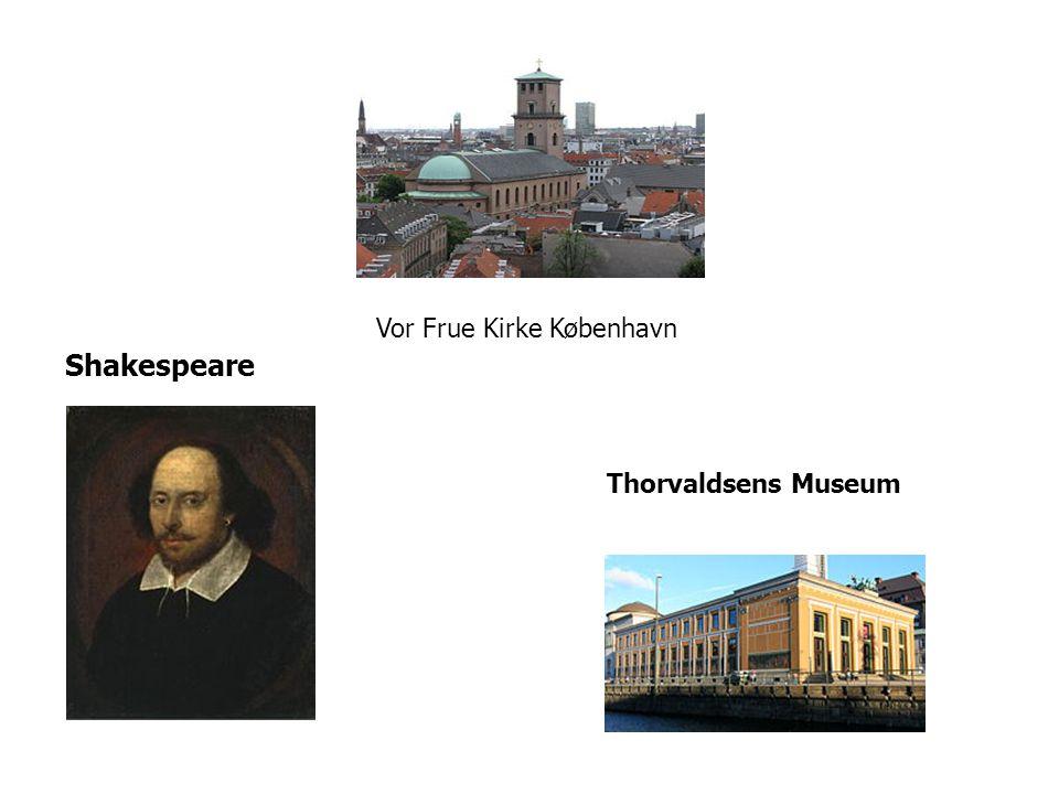 Shakespeare Vor Frue Kirke København Thorvaldsens Museum