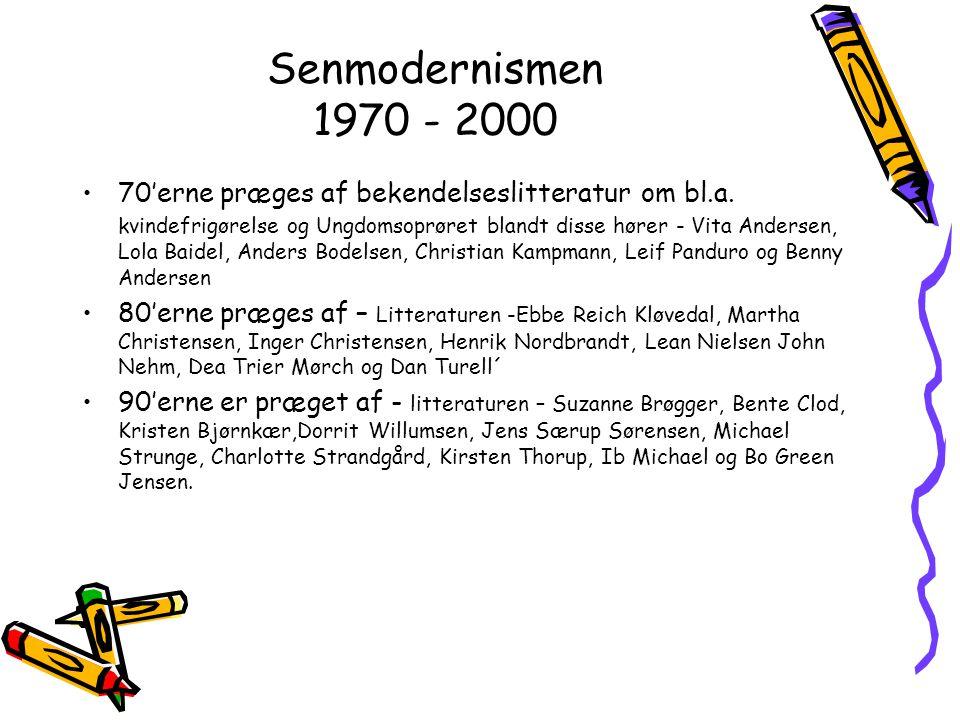 Senmodernismen 1970 - 2000