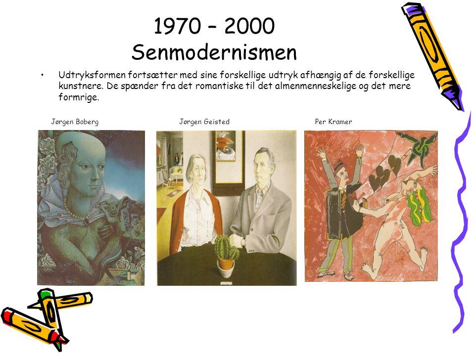 1970 – 2000 Senmodernismen