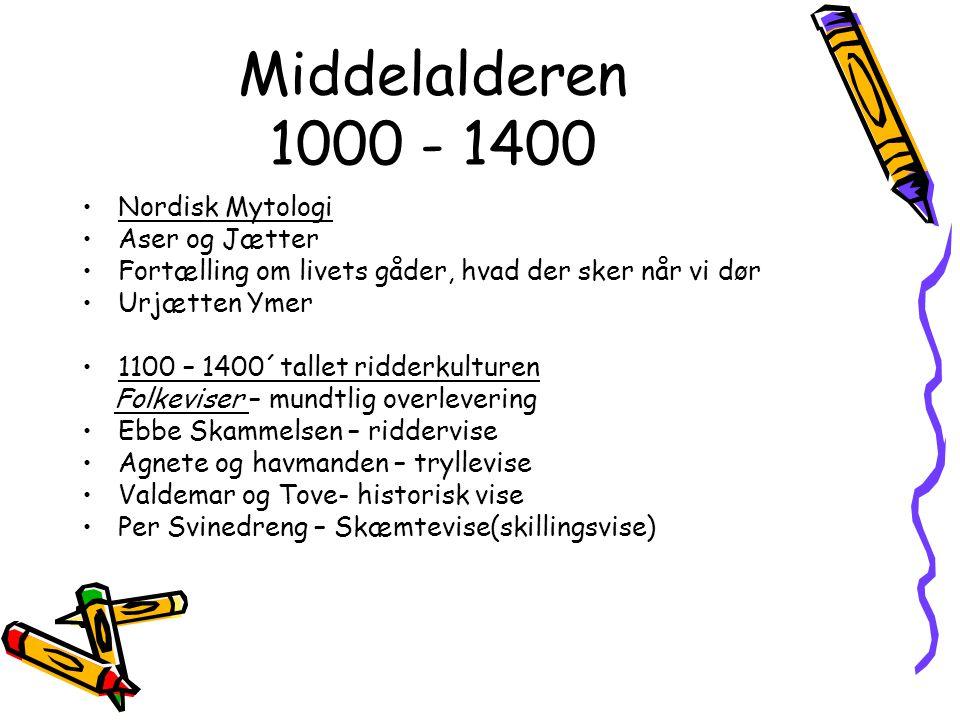 Middelalderen 1000 - 1400 Nordisk Mytologi Aser og Jætter