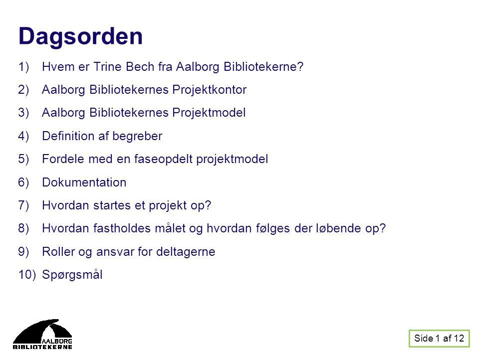Dagsorden Hvem er Trine Bech fra Aalborg Bibliotekerne