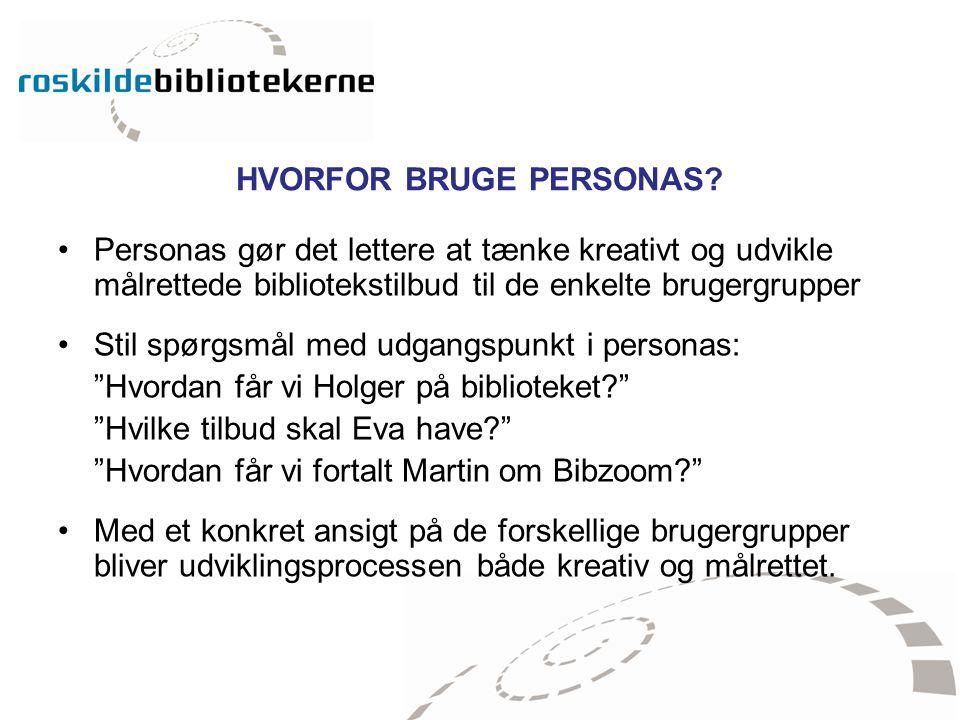 HVORFOR BRUGE PERSONAS
