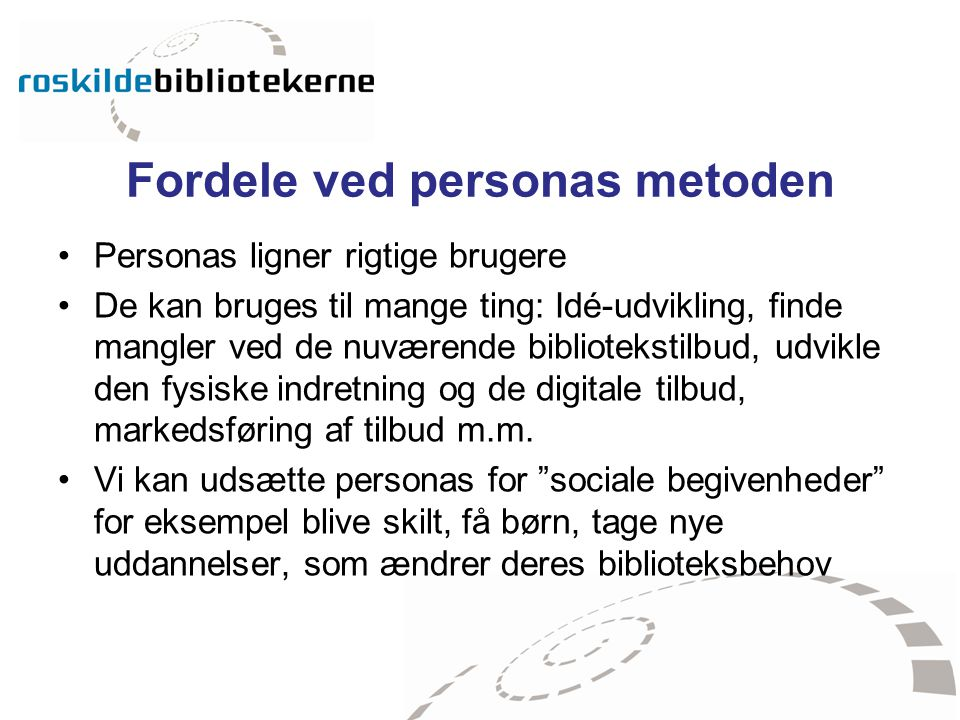 Fordele ved personas metoden