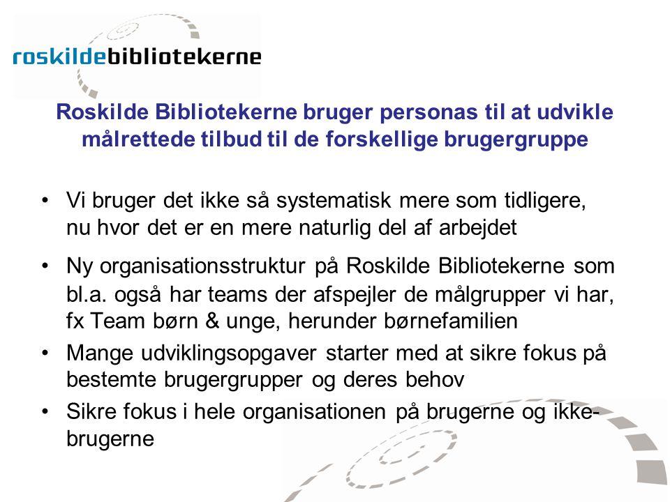 Roskilde Bibliotekerne bruger personas til at udvikle målrettede tilbud til de forskellige brugergruppe