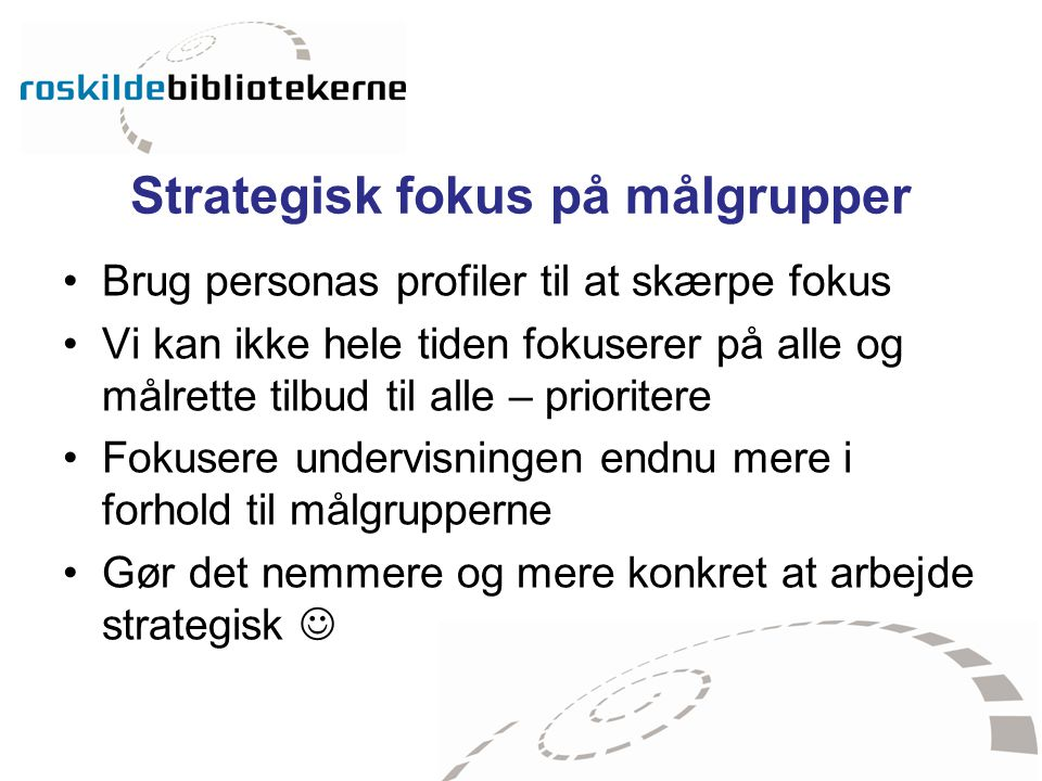 Strategisk fokus på målgrupper