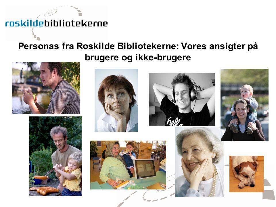 Personas fra Roskilde Bibliotekerne: Vores ansigter på brugere og ikke-brugere