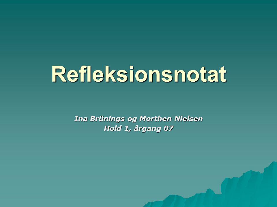 Ina Brünings og Morthen Nielsen Hold 1, årgang 07