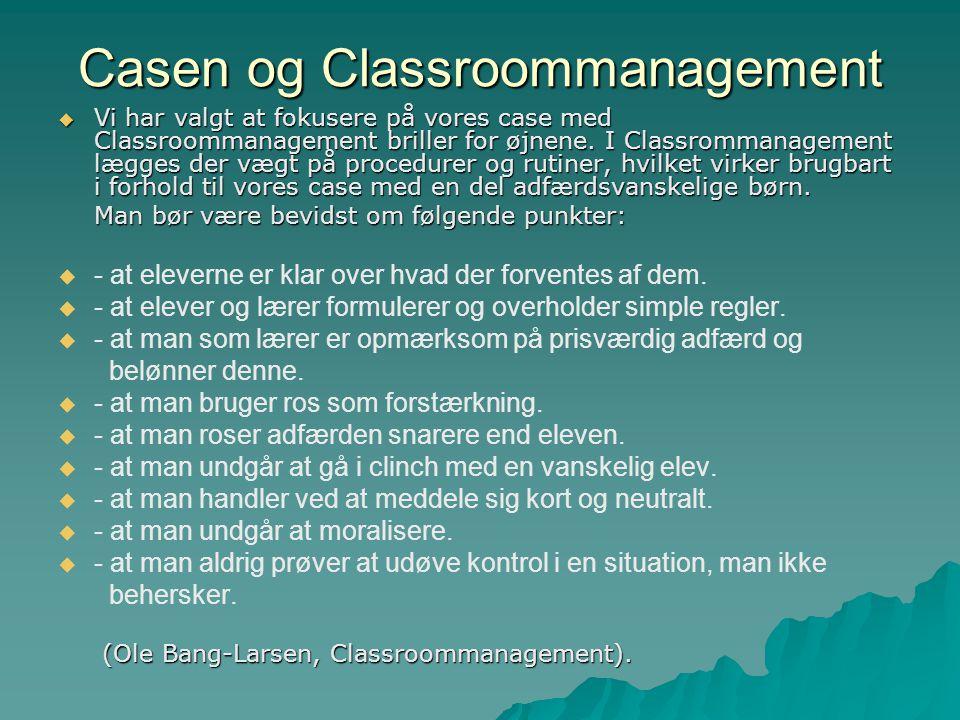 Casen og Classroommanagement
