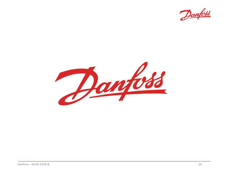Danfoss – NUAS 2008 © 26