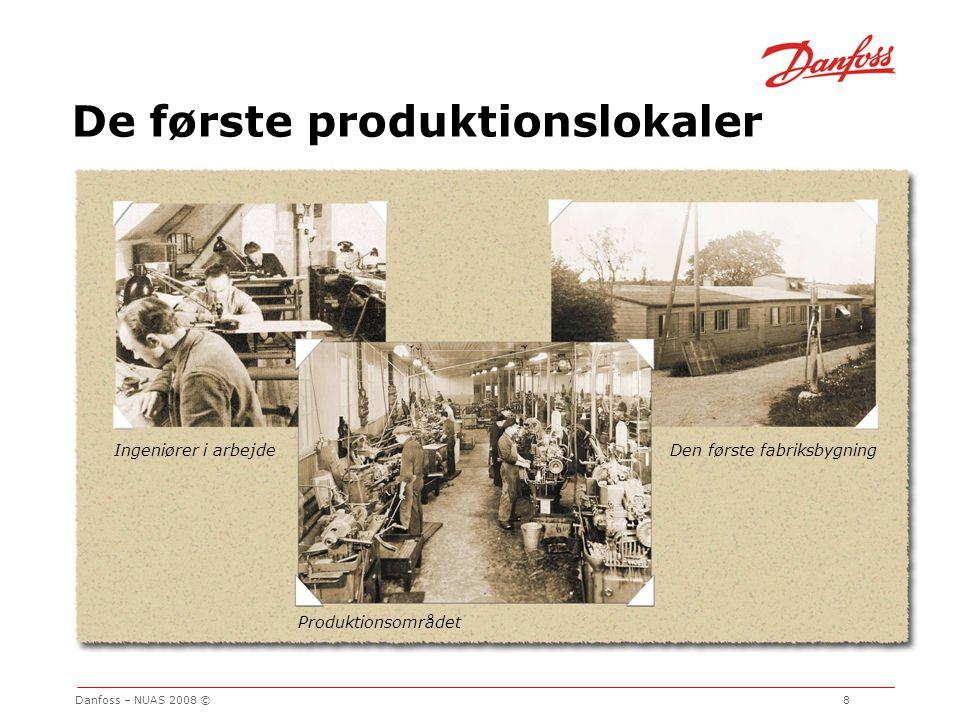 De første produktionslokaler