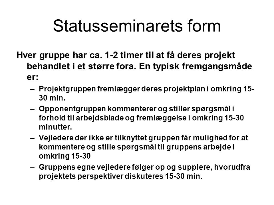 Statusseminarets form