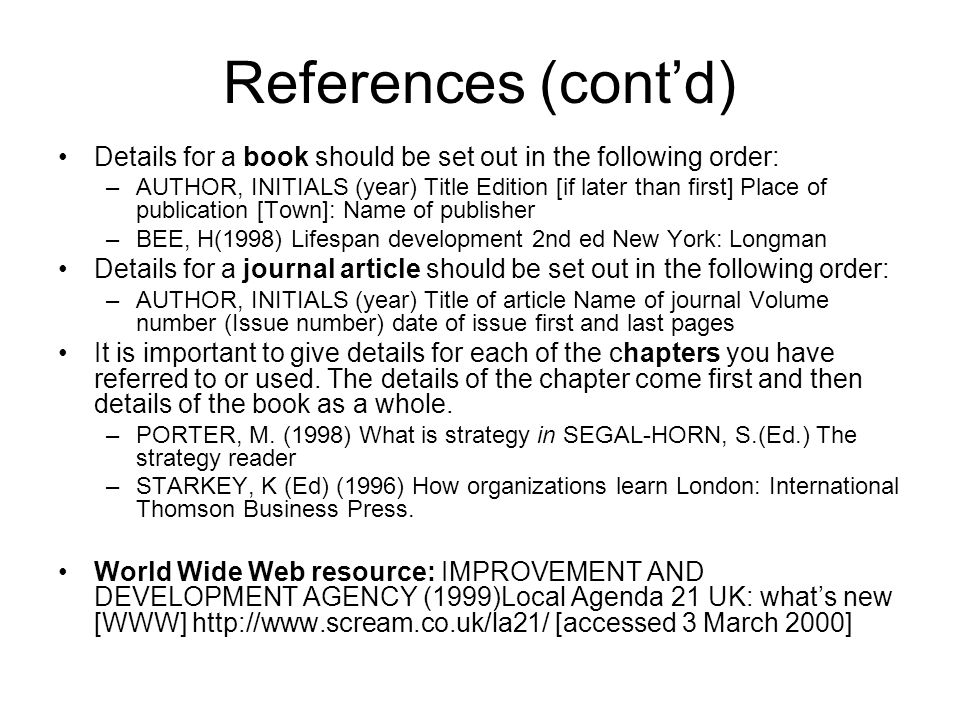 References (cont'd) Details for a book should be set out in the following order: