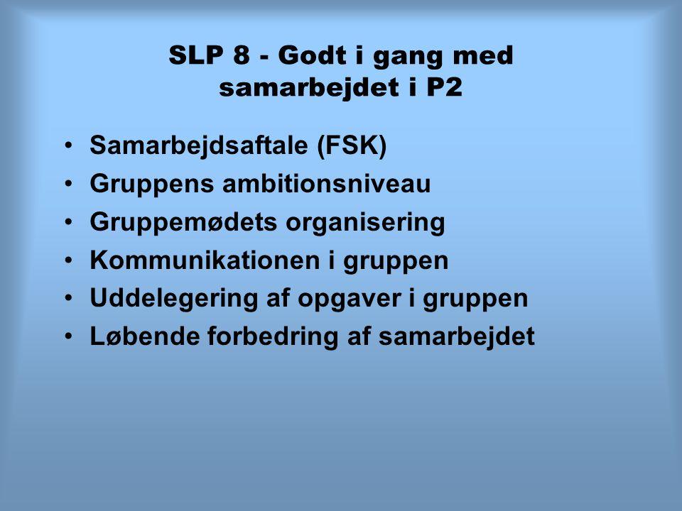 SLP 8 - Godt i gang med samarbejdet i P2