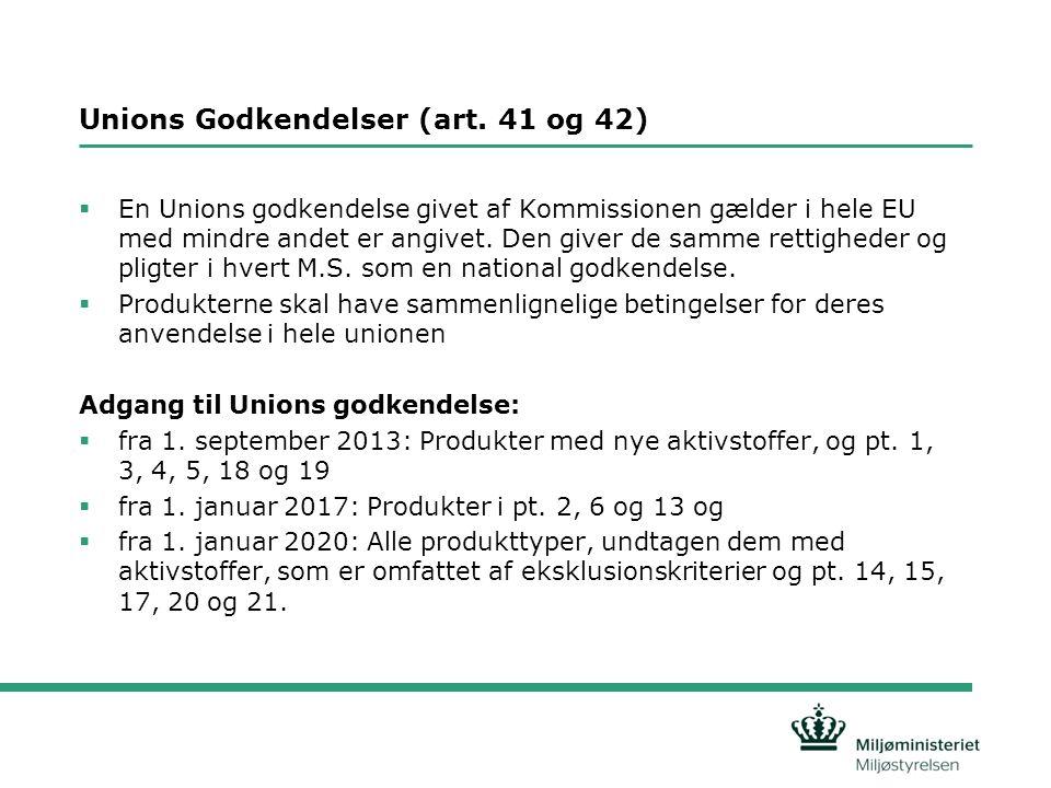 Unions Godkendelser (art. 41 og 42)
