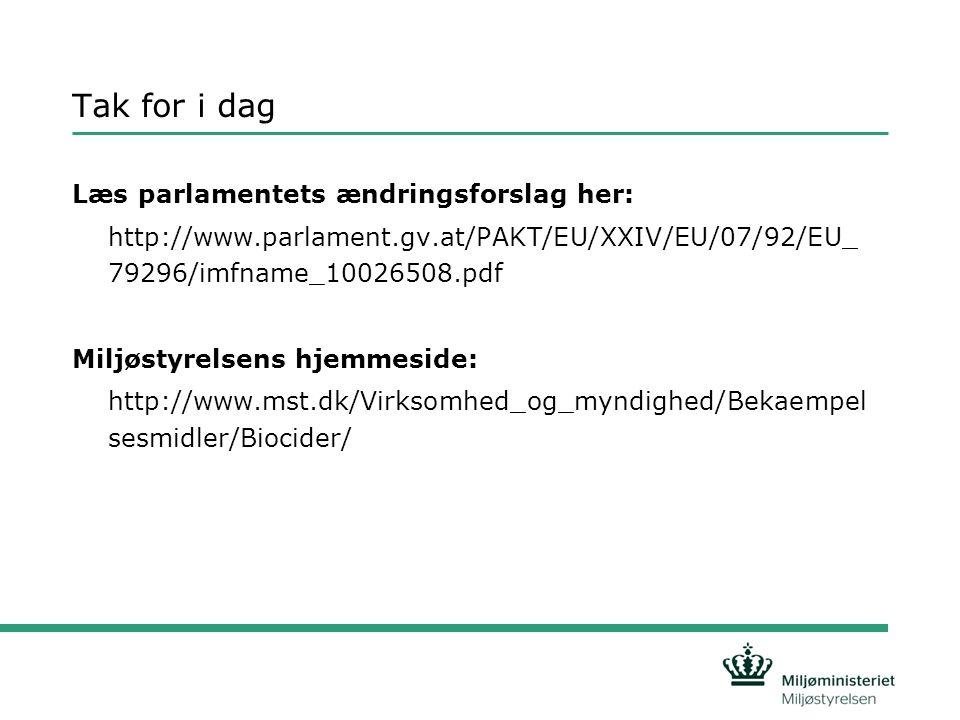 Tak for i dag Læs parlamentets ændringsforslag her: