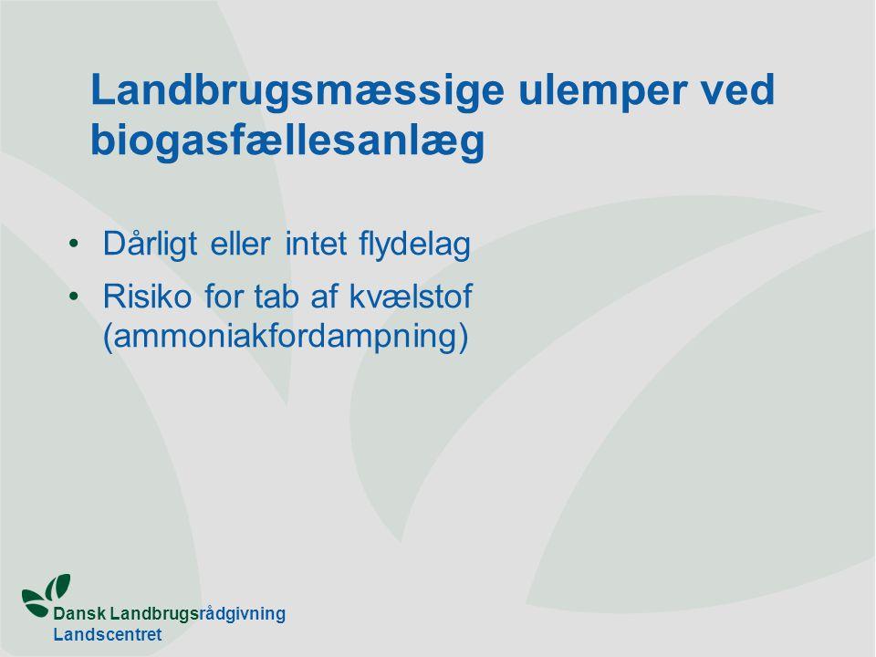 Landbrugsmæssige ulemper ved biogasfællesanlæg