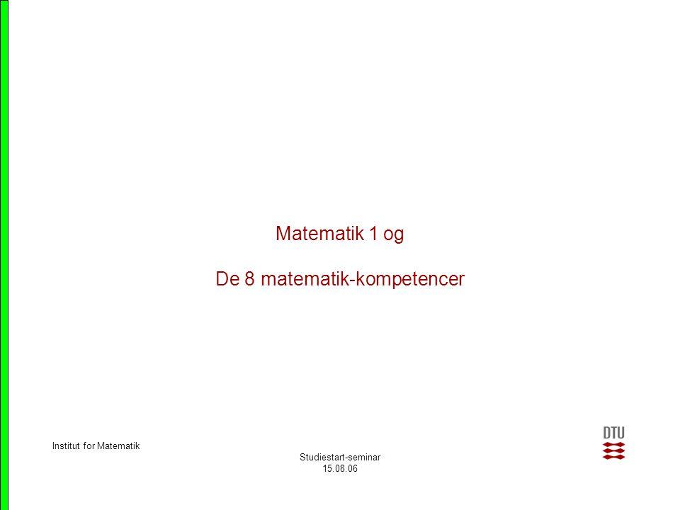 Matematik 1 og De 8 matematik-kompetencer