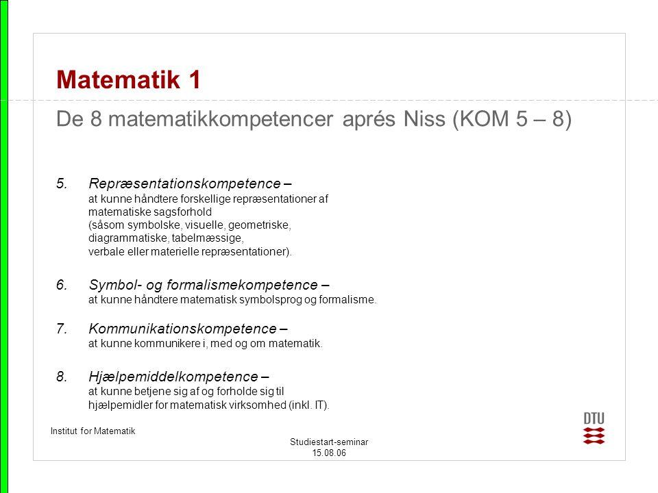 Matematik 1 De 8 matematikkompetencer aprés Niss (KOM 5 – 8)