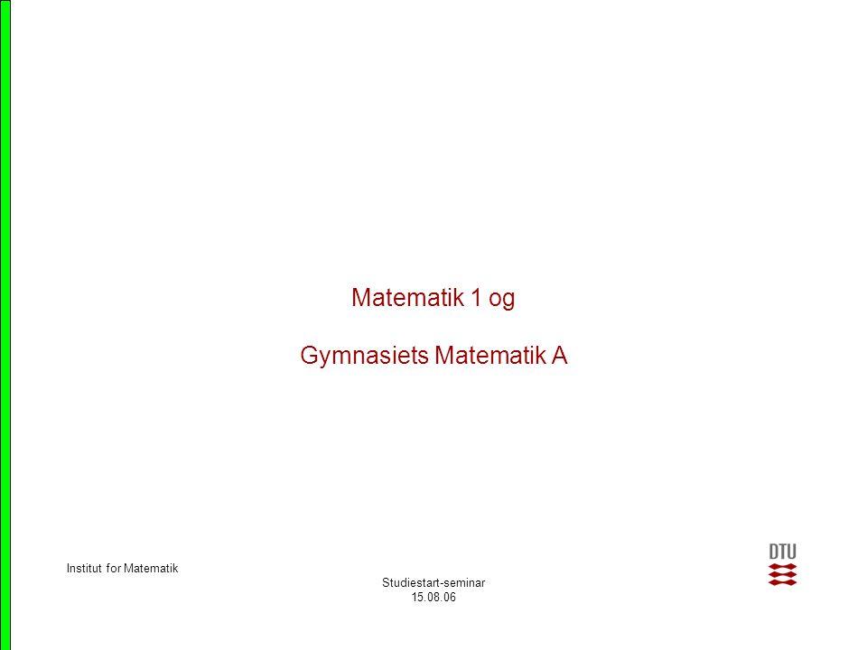 Matematik 1 og Gymnasiets Matematik A