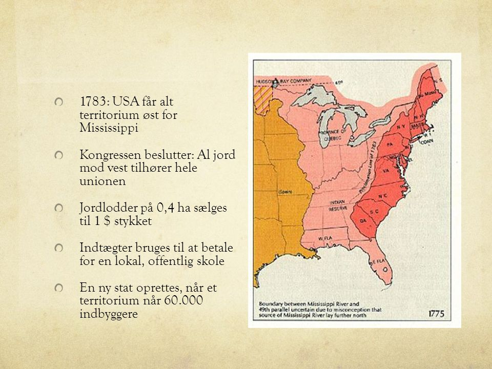 1783: USA får alt territorium øst for Mississippi