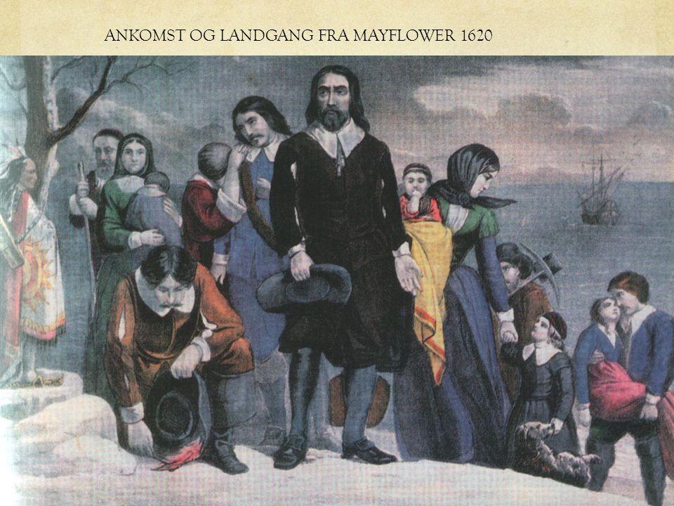 ANKOMST OG LANDGANG FRA MAYFLOWER 1620