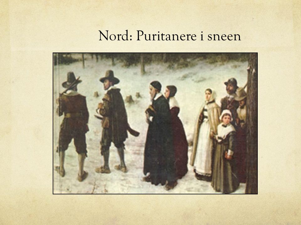 Nord: Puritanere i sneen