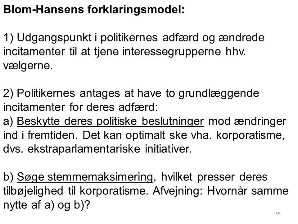 Blom-Hansens forklaringsmodel:
